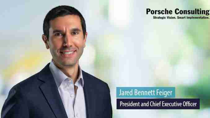 2021 07 20 071251750 Jared Bennett Feiger President and Chief Executive Officer Porsche Consulting